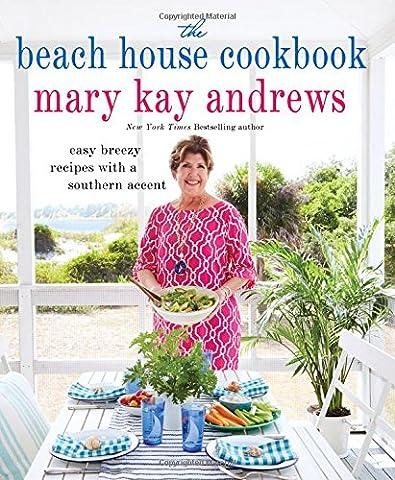 The Beach House Cookbook - South Beach Wine