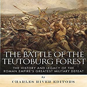 The Battle of the Teutoburg Forest Audiobook
