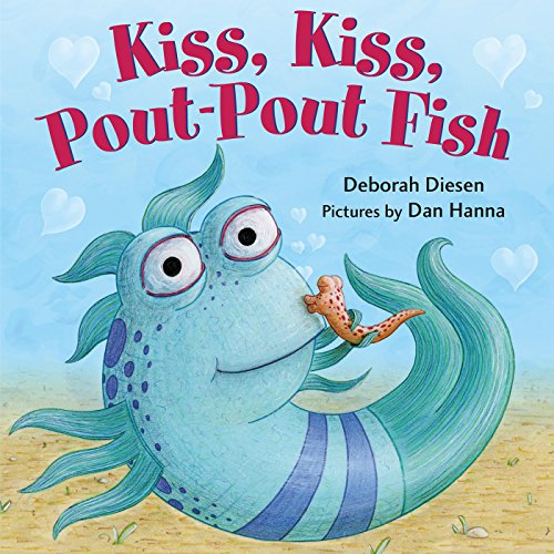 Kiss, Kiss, Pout-Pout Fish (A Pout-Pout Fish Mini Adventure)