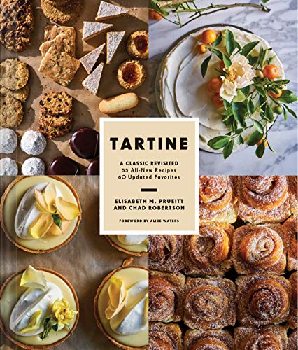 Tartine: Revised Edition: A Classic Revisited by Elisabeth Prueitt
