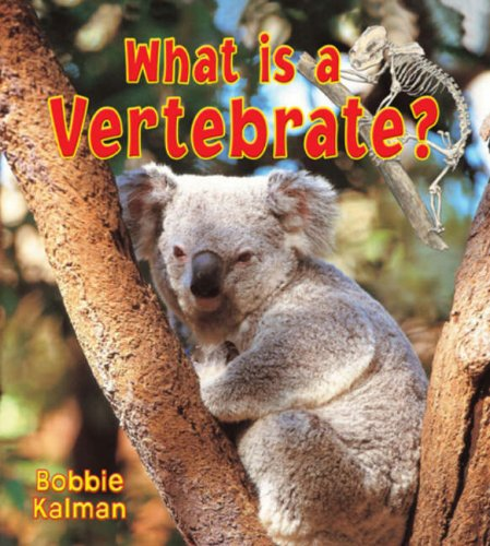 What Is a Vertebrate? (Big Science Ideas)