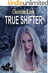 True Shifter (Totem Book 9)