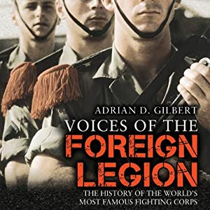 Voices of the Foreign Legion Audiobook
