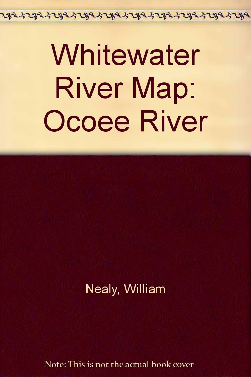 Whitewater River Map: Ocoee River: William Nealy: 9780897323598 ...