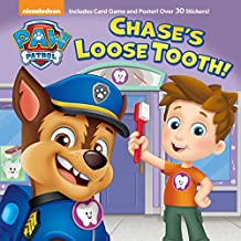 Chase's Loose Tooth! (PAW Patrol) (Pictureback(R))
