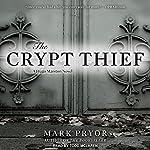 The Crypt Thief: A Hugo Marston Novel, Book 2 | Mark Pryor