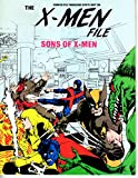 img - for The X-Men File: Sons of X-Men [Comics File Magazine Spotlight Series #4] book / textbook / text book