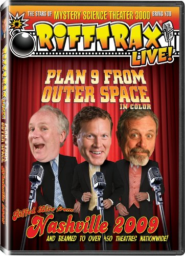 3' Starter - RiffTrax: Plan 9 From Outer Space LIVE! Nashville 2009 - from the stars of Mystery Science Theater 3000!
