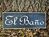Cheap El Bano 14×6 (Choose Color) Custom Rustic Spanish Restroom Wood Sign