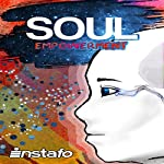 Soul Empowerment: Unravel the Truth of Your Soul |  Instafo