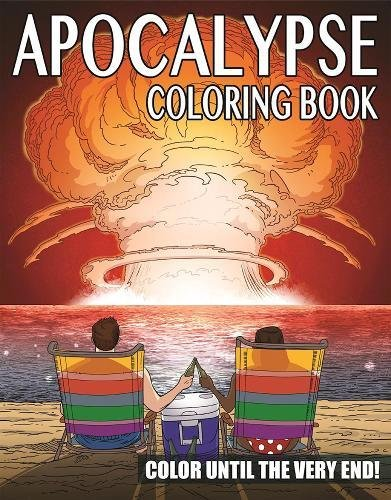 ing Book: Color Until the Very End! ()
