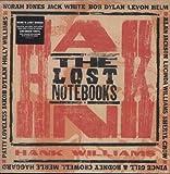 The Lost Notebooks of Hank Williams [VINYL]