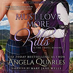 Must Love More Kilts: A Time Travel Romance