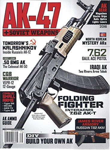 AK-47 + Soviet Weapons Magazine 2016 (Gun Buyer's Annual #179)