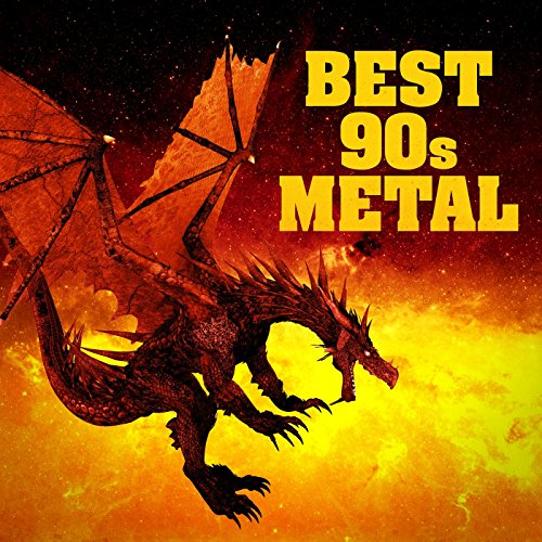 Best 90s Metal [Explicit]