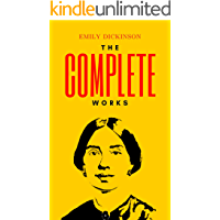 Complete Works of Emily Dickinson (Illustrated) (English Edition)
