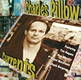 Currents by Charles Pillow (1998-03-03)