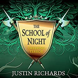 The School of Night: Creeping Terror