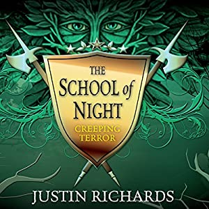 The School of Night: Creeping Terror Audiobook