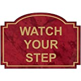 ComplianceSigns Engraved Acrylic Watch Your Step Sign, 5 x 3.5 in. with English, Port Wine