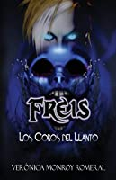 Freis. Los Coros Del