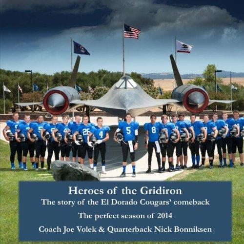Heroes of the Gridiron (black & white edition): The Story of the El Dorado Cougars' comeback The perfect season of 2014 pdf epub