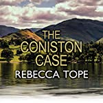 The Coniston Case | Rebecca Tope