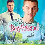 The Straight Boyfriend: Loving You, Book 3 | Renae Kaye