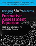 img - for Bringing Math Students Into the Formative Assessment Equation: Tools and Strategies for the Middle Grades book / textbook / text book