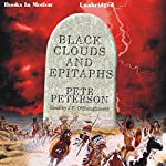 Black Clouds and Epitaphs | Pete Peterson