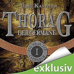Thorag der Germane (Die Saga der Germanen 1)