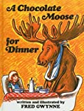 A Chocolate Moose for Dinner, Fred Gwynne, 0756978726