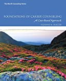 Foundations of Career Counseling: A Case-Based Approach with MyLab Counseling with Pearson eText -- Access Card Package