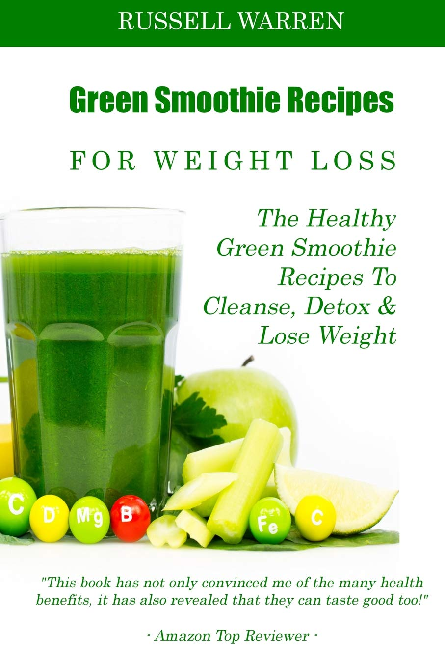 Green Smoothie Recipes For Weight Loss The Healthy Green