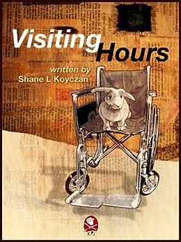 Visiting Hours by [Koyczan, Shane]