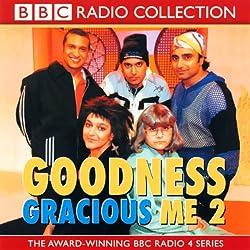 Goodness Gracious Me 2