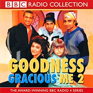 Goodness Gracious Me 2 Radio/TV Program