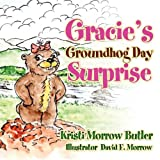 img - for Gracie's Groundhog Day Surprise book / textbook / text book
