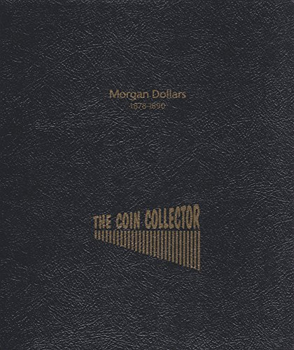 1878-1890 MORGAN DOLLAR THE COIN COLLECTOR 4 PAGE IS LIKE DANSCO & WHITMAN