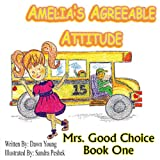 Amelia's Agreeable Attitude, Dawn Young, 0991232607