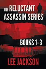 The Reluctant Assassin Series Books 1-3 Paperback