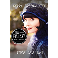 Flying Too High (Miss Fisher's Murder Mysteries Book 2)