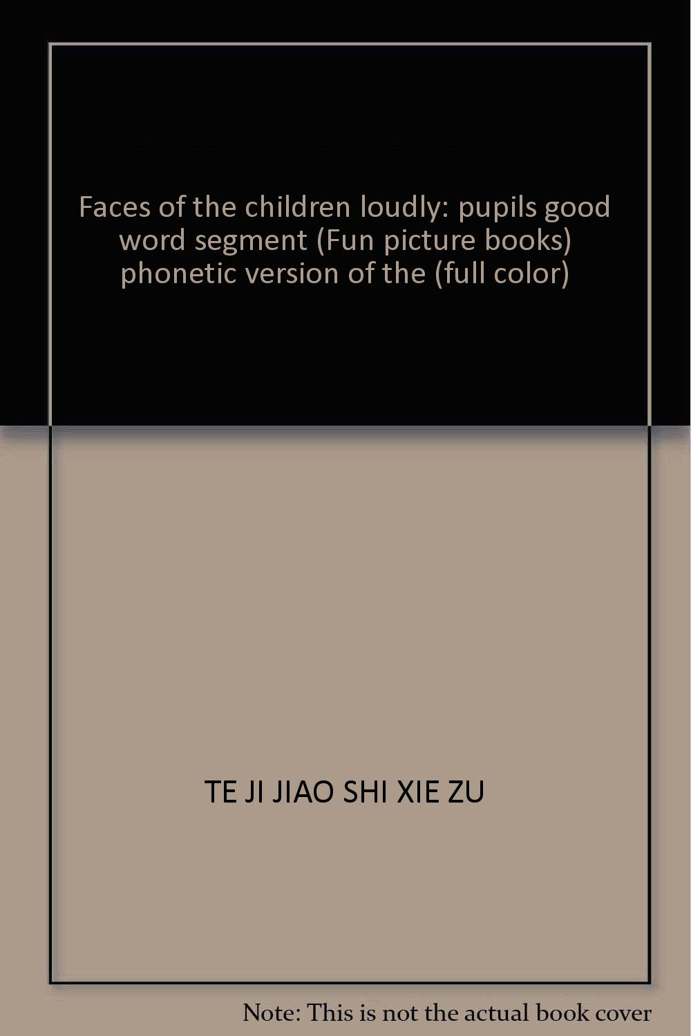 Download Faces of the children loudly: pupils good word segment (Fun picture books) phonetic version of the (full color) ebook