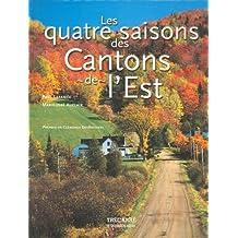 Quatre saisons des cantons de l'est