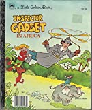 Inspector Gadget in Africa (Little Golden Book)