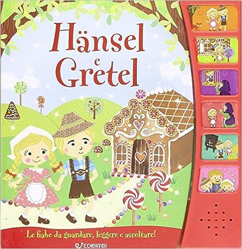 HANSEL E GRETEL Libro sonoro