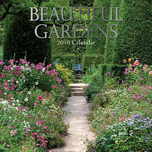 2018 Beautiful Gardens Calendar - 12 x 12 Wall Calendar - With 210 Calendar Stickers (Garden Calendar)