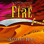 The Icemark Chronicles: Blade Of Fire | Stuart Hill
