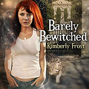 Barely Bewitched Audiobook