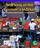 Working at the Farmers' Market, Barbara M. Linde and Judy Lechner, 0823989755